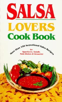 Salsa Lovers Cook Book - Bollin, Susan K