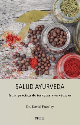 Salud Ayurveda - Frawley, David, Dr.
