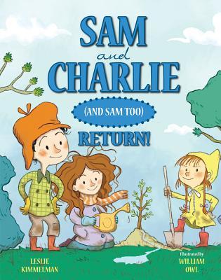 Sam and Charlie (and Sam Too) Return! - Kimmelman, Leslie