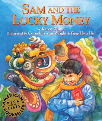 Sam and the Lucky Money - Chinn, Karen