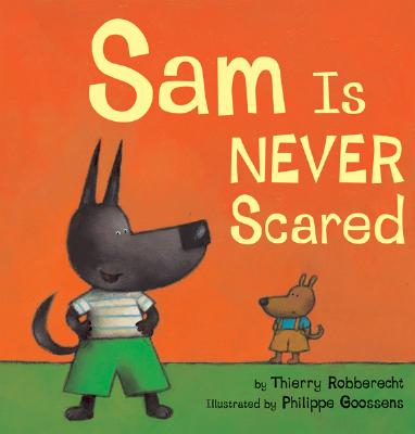 Sam Is Never Scared - Robberecht, Thierry