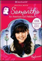 Samantha: An American Girl Holiday - Nadia Tass