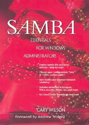 Samba Essentials for Windows Administrators - Wilson, Gary