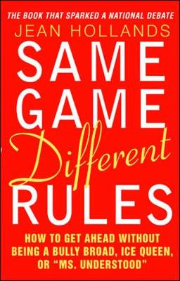 Same Game Different Rules - Hollands, Jean