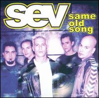 Same Old Song - Sev