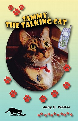 Sammy, the Talking Cat - Walter, Judy S