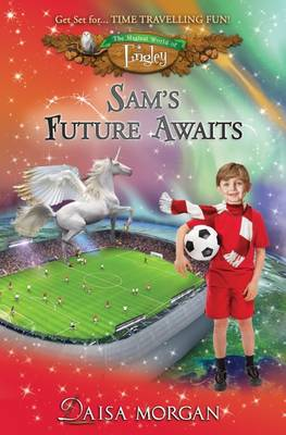 Sam's Future Awaits - Morgan, Daisa