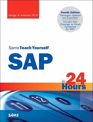 Sams Teach Yourself SAP in 24 Hours - Anderson, George