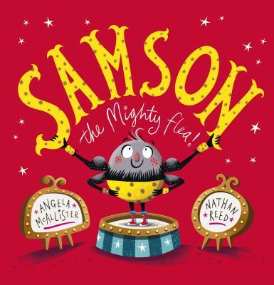 Samson, the Mighty Flea! - McAllister, Angela