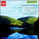 Samuel Barber: Adagio for Strings; Violin Concerto; Knoxville - Summer 1915