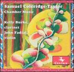 Samuel Coleridge-Taylor: Chamber Music