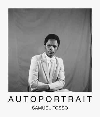 Samuel Fosso: Autoportrait - Fosso, Samuel, and Enwezor, Okwui (Text by), and Walther, Artur (Editor)