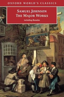Samuel Johnson: The Major Works - Johnson, Samuel, and Greene, Donald (Editor)