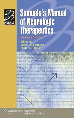 Samuels's Manual of Neurologic Therapeutics - Samuels, Martin A, MD, Facp, Faan (Editor)
