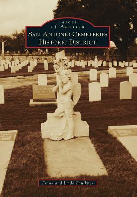 San Antonio Cemeteries Historic District - Faulkner, Frank, and Faulkner, Linda
