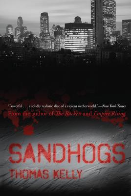 Sandhogs - Kelly, Thomas