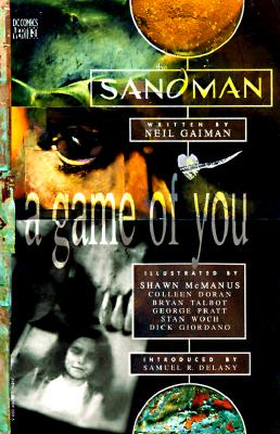 Sandman, The: A Game of You - Book V - Gaiman, Neil, and Delany, Samuel R (Photographer), and Woch, Stan