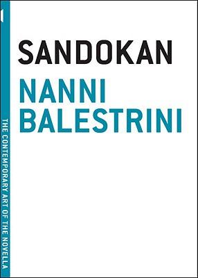 Sandokan - Balestrini, Nanni, and Shugaar, Antony, Professor (Translated by)