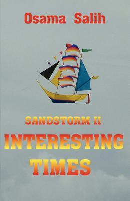 Sandstorm II - Interesting Times - Salih, Osama