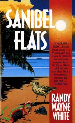 Sanibel Flats: A Doc Ford Novel - White, Randy Wayne