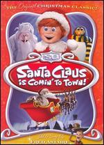Santa Claus Is Comin' to Town!