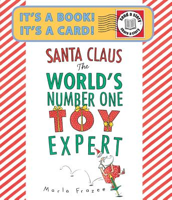Santa Claus: The World's Number One Toy Expert - Frazee, Marla