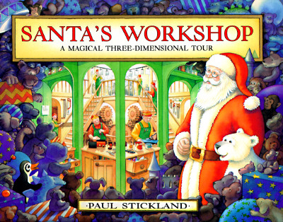 Santa's Workshop Pop-Up: A Magical Three-Dimensional Tour - Stickland, Paul