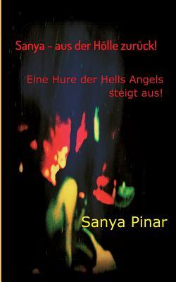 Sanya - Aus Der Holle Zuruck - Pinar, Sanya