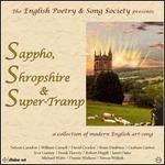 Sappho, Shropshire & Super-Tramp