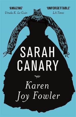 Sarah Canary - Fowler, Karen Joy