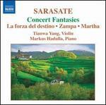 Sarasate: Concert Fantasies - La forza del destino, Zampa, Martha