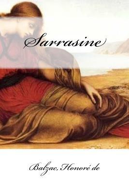 Sarrasine - Honore De, Balzac
