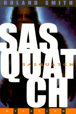 Sasquatch - Smith, Roland