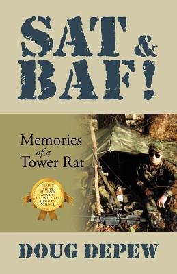 SAT & Baf!: Memories of a Tower Rat - DePew, Doug