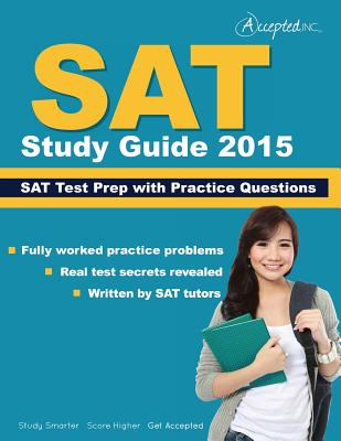 SAT Study Guide 2015: SAT Prep and Practice Questions - Sat Study Guide 2015 Team