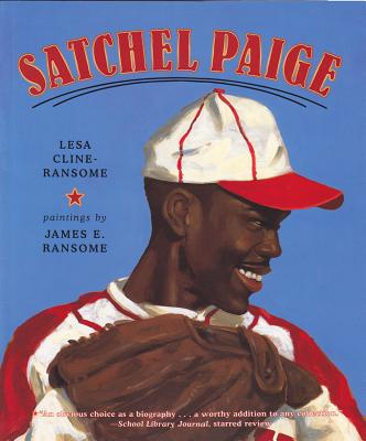 Satchel Paige - Cline-Ransome, Lesa, and Graham, Dion (Read by)