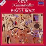 Satie: 3 Gymnopédies and Other Piano Works