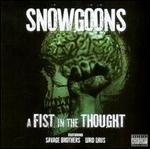 Savage Brothers: A Fist in the Thought