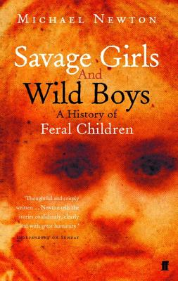 Savage Girls and Wild Boys - Newton, Michael