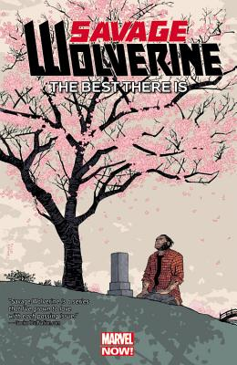 Savage Wolverine, Volume 4: The Best There Is - Van Meter, Jen (Text by), and Simone, Gail (Text by), and Tieri, Frank (Text by)