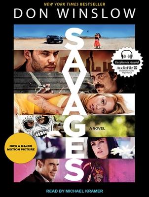 Savages - Winslow, Don, and Kramer, Michael (Narrator)