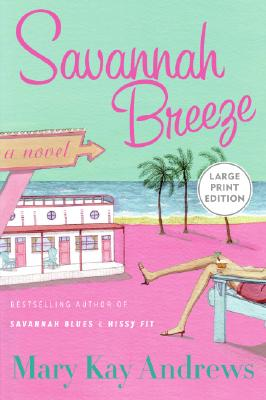 Savannah Breeze - Andrews, Mary Kay