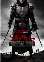 Saving General Yang - Ronny Yu