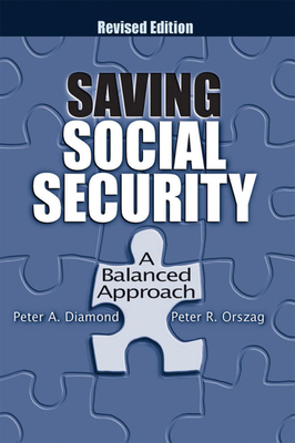 Saving Social Security: A Balanced Approach - Diamond, Peter A