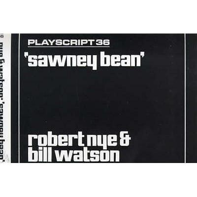 Sawney Bean - Nye, Robert, and Watson, Bill