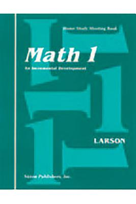 Saxon Math 1 Home Study Kit First Edition - Larson, and 0188, and Saxon Publishers (Prepared for publication by)
