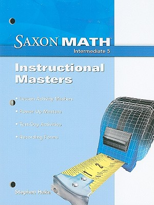 Saxon Math: Intermediate 5, Instructional Masters book by ...