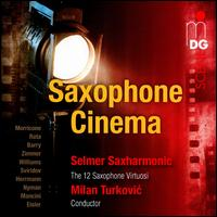 Saxophone Cinema - Selmer Saxharmonic; Milan Turkovic (conductor)