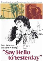 Say Hello to Yesterday - Alvin Rakoff