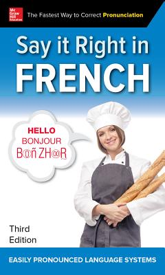Say It Right in French, Third Edition - EPLS